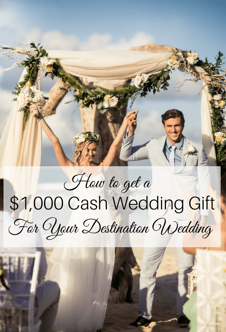 Do You Give A Wedding Gift For A Destination Wedding : ... Wedding Overview + Exclusive Cash Wedding Gift Destination Wedding