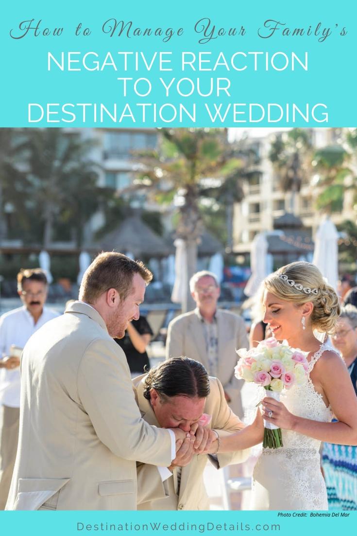 Family negative reaction to destination wedding 1