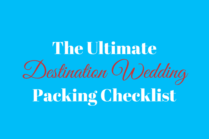 The UltimateDestination WeddingPacking