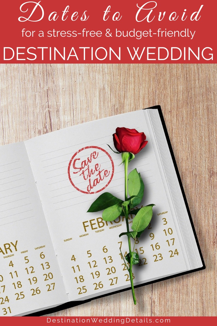 Dates to avoid when planning a destination wedding