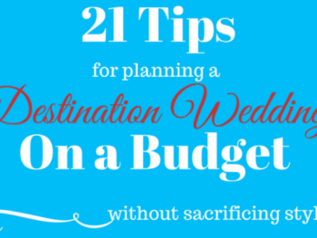 Destination Weddings on a Budget